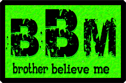 Brother Believe Me